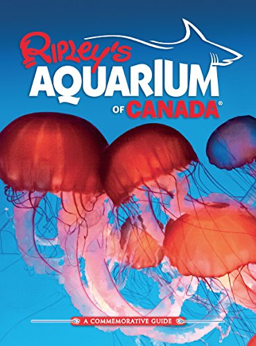 Ripley's Aquarium Of Canada (English Edition)