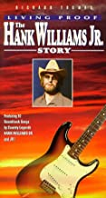 Living Proof: Hank Williams Jr Story VHS