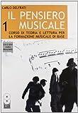 Il pensiero musicale. Con CD Audio (Vol. 1)...