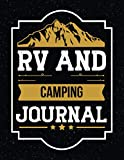 RV and Camping Journal: The Ultimate RV and Camping Travel Log Book to Record Your Adventures