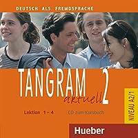 Tangram aktuell: CD zum Kursbuch 2 - Lektion 1-4