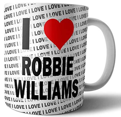 Taza con texto en inglés 'I Love Robbie Williams', té y café, taza de cumpleaños, Navidad