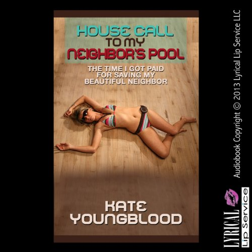 House Call to My Neighbor's Pool audiobook cover art