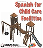 Spanish for Child Care Facilities (English and Spanish Edition)