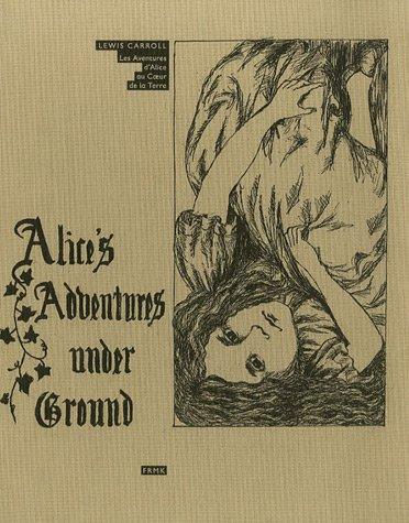 Les Aventures d'Alice au Coeur de la Terre : Edition bilingue Français Anglais