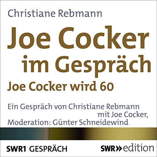 Joe Cocker im Gespräch Titelbild