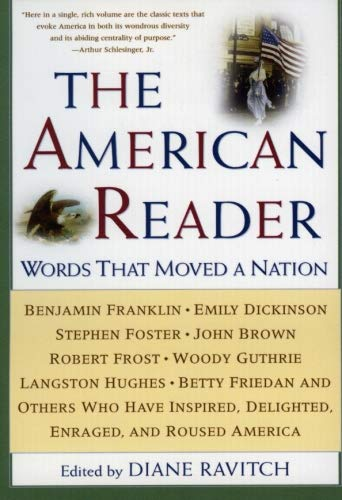 Download The American Reader: Words That Moved A Nation 0062737333