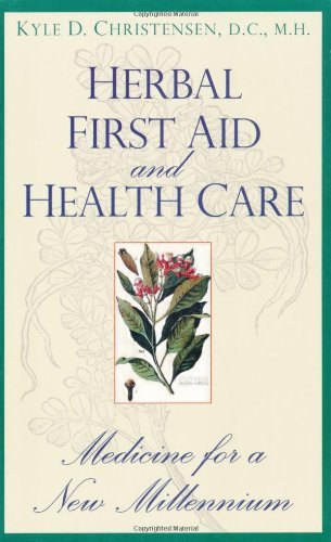 Herbal First Aid and Health Care: Medicine for a New Millennium (English Edition)