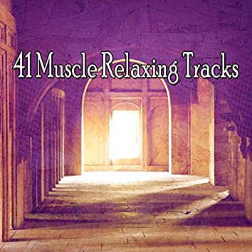 41 Muscle Relaxing Tracks