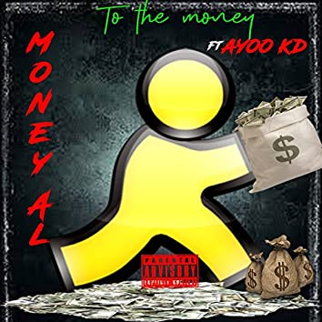 To the Money (feat. ayoo kd)