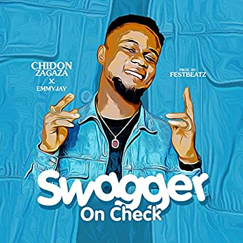 Swagger On Check (feat. Emmy Jay)