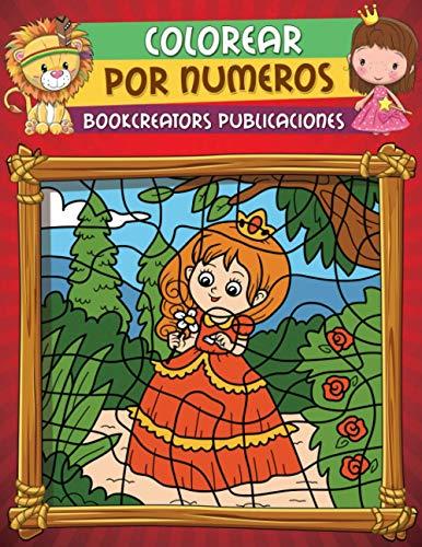 Colorear por Numeros: Libro de Actividades Para Colorear Para niños (Hadas, Princesas, Navidad, Animales, Frutas y Más)