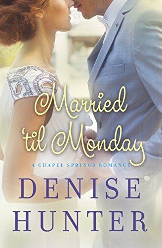 Married 'til Monday by Hunter, Denise ebook deal