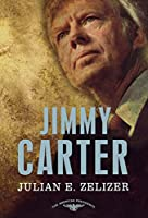 Jimmy Carter (The American Presidents)