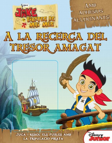 Jake i els pirates de Mai Més. A la recerca del tresor amagat (Disney)