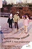 L'apprentissage informel expliqué à mon inspecteur de Claudia Renau ( 30 juin 2012 ) - 30/06/2012