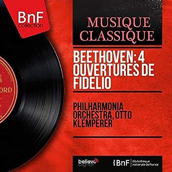 Beethoven: 4 Ouvertures de Fidelio (Mono Version)