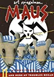 Maus: a Survivors Tale II: And Here My Troubles Began