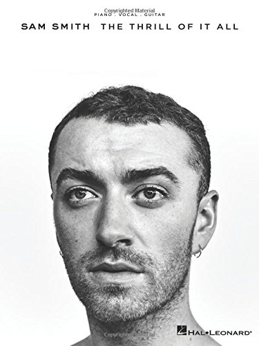Sam Smith: The Thrill Of It All -For Piano, Voice & Guitar- (Book): Songbook für Klavier, Gesang, Gitarre