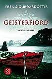 Geisterfjord: Island-Thriller - Yrsa Sigurdardóttir