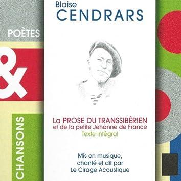 Blaise Cendrars : La prose du Transsibérien et de la petite Jehanne de France (Poètes & chansons Texte intégral)