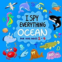 I Spy Everything Ocean for Kids Ages 2-4: Fun Alphabet & Marine Life Search & Find Activity book for Toddlers & Preschoolers (Stocking Stuffer Gift Ideas for Boys & Girls)