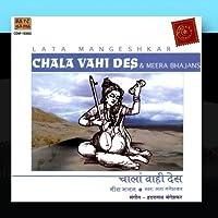 Chala Wahi Des :Lata Sings Meera Bhajans by Lata Mangeshkar