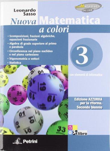 Nuova matematica a colori. Edizione Azzurra. Con espansione online. Per le Scuole superiori. Volume 3 + eBook: Vol. 3
