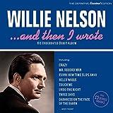 …and Then I Wrote von Willie Nelson