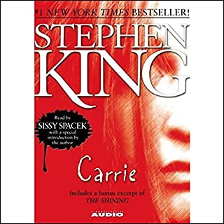 Carrie                   By:                                                                                                                                 Stephen King                               Narrated by:                                                                                                                                 Sissy Spacek                      Length: 7 hrs and 28 mins     438 ratings     Overall 4.2
