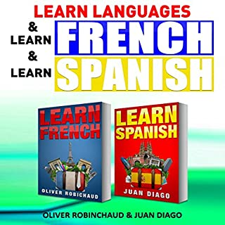 Learn Languages & Learn French & Learn Spanish: Language Learning Course!     3 Books in 1              By:                                                                                                                                 Wayne Chung,                                                                                        Oliver Robichaud,                                                                                        Juan Diago                               Narrated by:                                                                                                                                 John Fiore                      Length: 3 hrs and 2 mins     1 rating     Overall 3.0