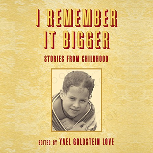 I Remember It Bigger     Stories from Childhood              By:                                                                                                                                 Clark Blaise,                                                                                        Miranda Beverly,                                                                                        Katherine Vaz,                   and others                          Narrated by:                                                                                                                                 Fleet Cooper,                                                                                        Amy Tallmadge                      Length: 2 hrs and 48 mins     Not rated yet     Overall 0.0