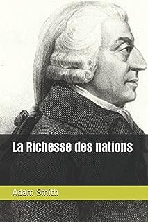 La Richesse des nations (French Edition)