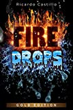Fire Drops Gold Edtion