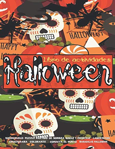 Halloween Libro de actividades: Cuaderno de Halloween para divertirse | ¡Diseños de Halloween que incluyen brujas, fantasmas, calabazas, casas embrujadas, ...! (Libros de Halloween para niños)