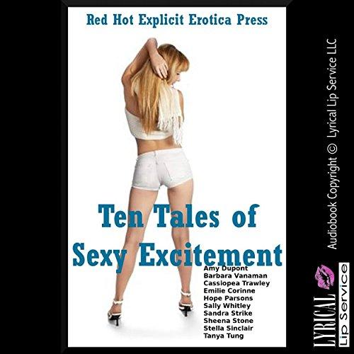 Ten Tales of Sexy Excitement: Ten Explicit Erotica Stories audiobook cover art