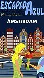 Escapada Azul Amsterdam (Escapada Azul (gaesa))