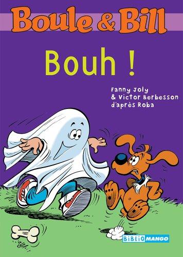 Boule et Bill - Bouh ! (Biblio Mango Boule et Bill t. 224)