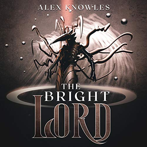 The Bright Lord cover art