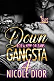 Down For A New Orleans Gangsta 4 (English Edition)