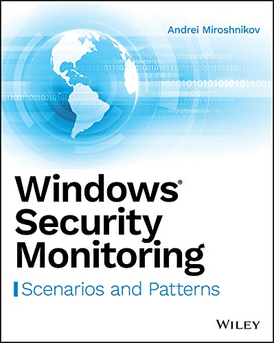 Windows Security Monitoring: Scenarios and Patterns (English Edition)