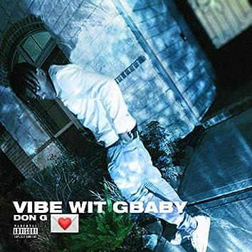 Vibe Wit Gbaby