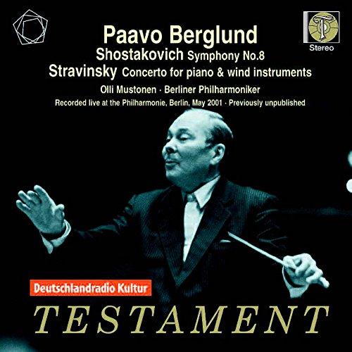 Strawinsky/Schostakowitsch: Konzert für Klavier und Blasinstrumente / Sinfonie Nr. 8 c-Moll