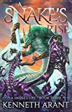 A Snake's Rise (A Snake's Life Book 3)