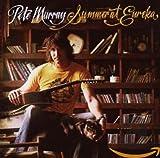 Songtexte von Pete Murray - Summer at Eureka