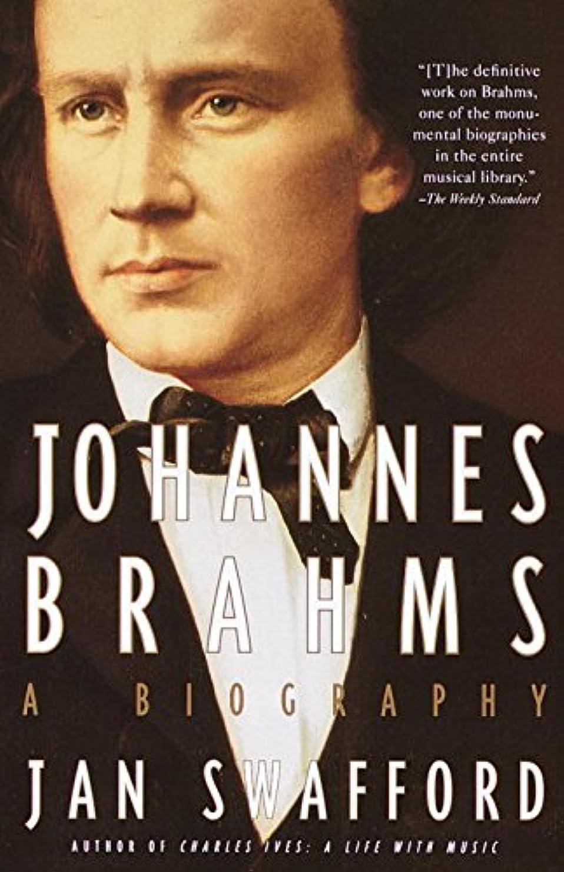 歯科の実際指定Johannes Brahms: A Biography (English Edition)