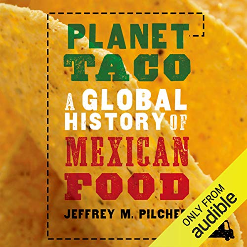 Planet Taco Audiobook By Jeffrey M. Pilcher cover art