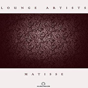 Lounge Artists Pres. Matisse
