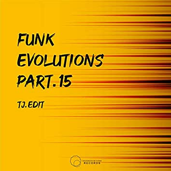 Funk Evolutions, Pt. 15