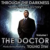 Through The Darkness, Vol. 1 'Keep Talking Victory'